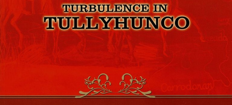 Turbulence in Tullyhunco by Tomás Ó Raghallaigh