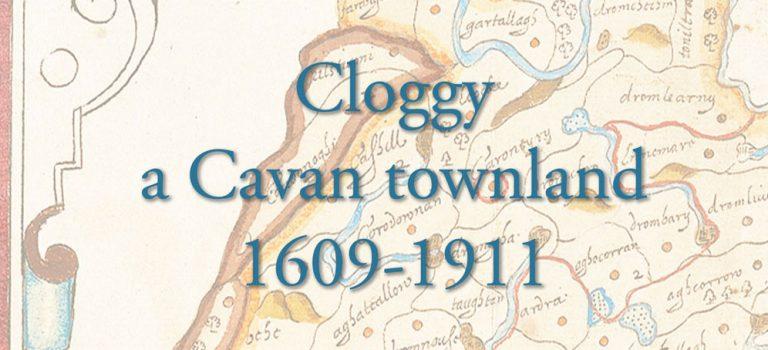 Cloggy, a Cavan townland, 1609-1911