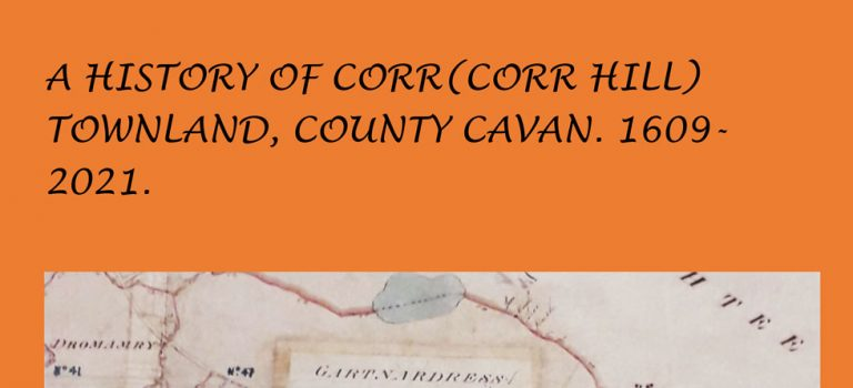 Corr Townland 1609-2021 by Billy Saunderson